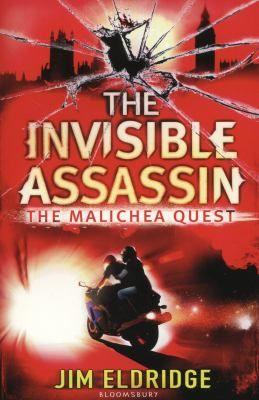 The invisible assassin by Eldridge, Jim . Series: The Malichea quest : Bloomsbury, 2012
