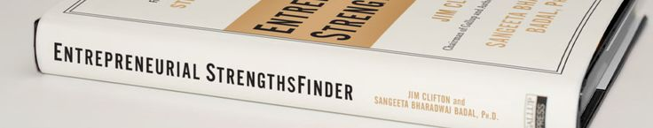 DISCOVER YOUR BUSINESS-BUILDING TALENTS WITH ENTREPRENEURIAL STRENGTHSFINDER®