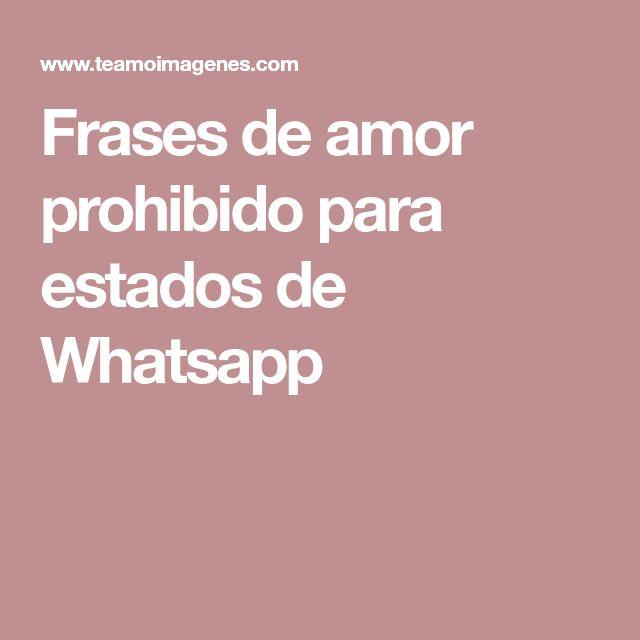 Frases de amor prohibido para estados de Whatsapp
