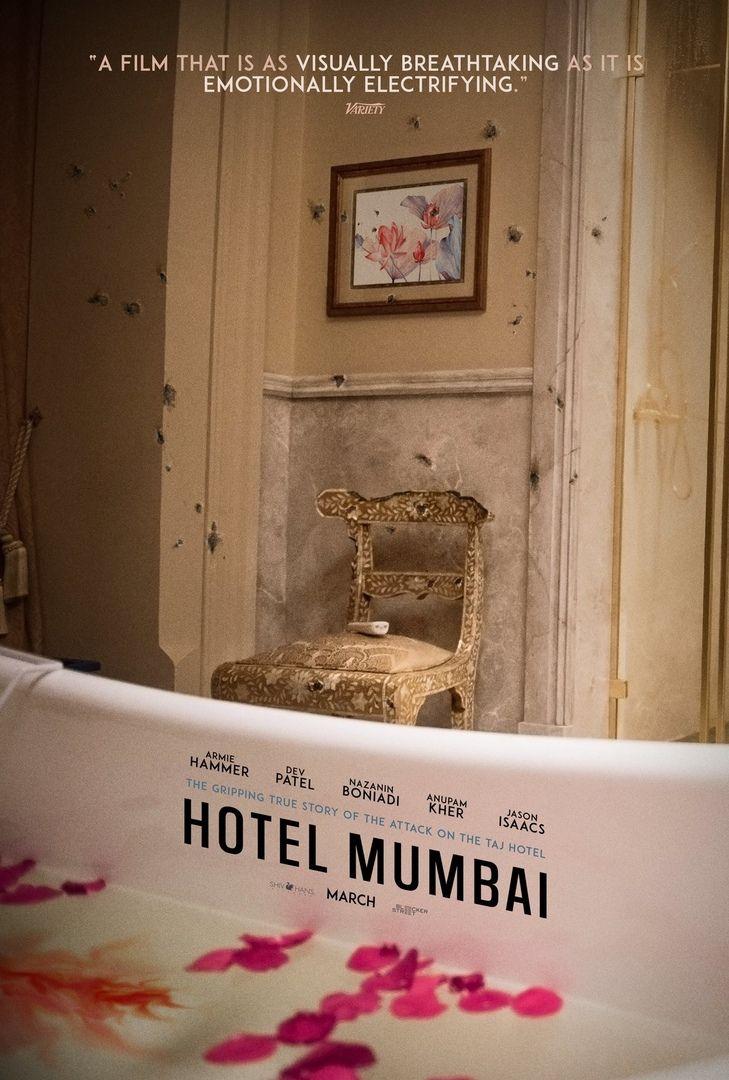 Hotel Mumbai New Film Poster Https Teaser Trailer Com Movie