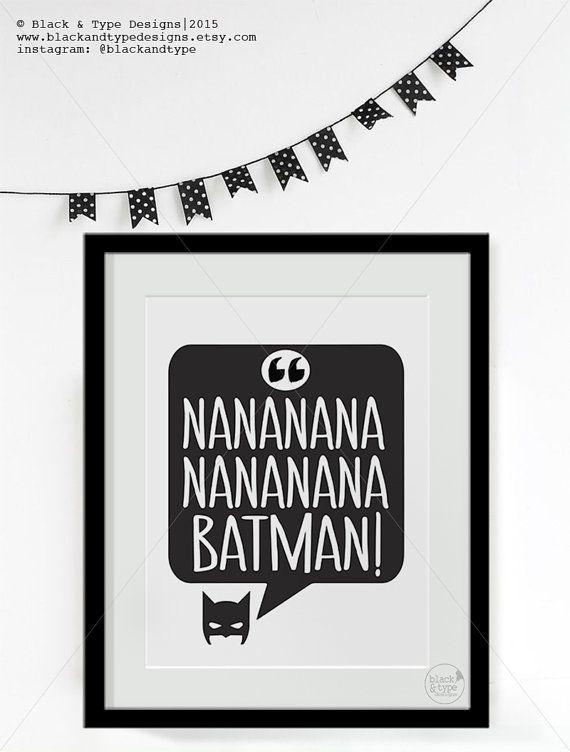 Nananana Batman! || batman print, super hero print, batman, kids prints, nursery decor, super hero print, nursery art, batman print, mono