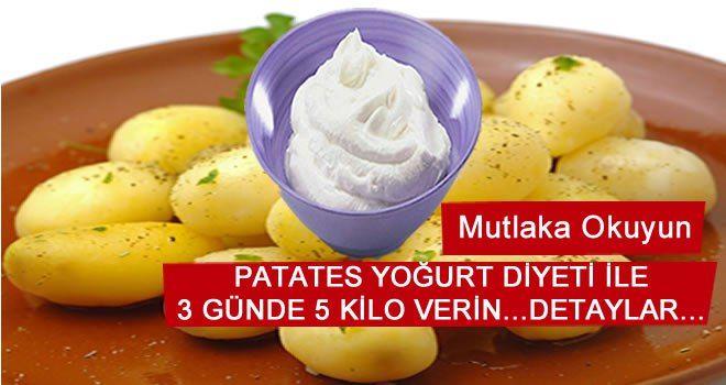 Bu diyetle 3 günde 5 kilo verebilirsiniz… etkisi patatesin tek başına ödem attırıcı ve bağırsak temizleyici etkisinden geliyor… PATATES YOGURT DIYETI 1.Gün: Kahvaltı: 1 haslama patates 1 bardak yo…
