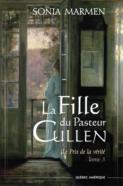 Fille du Pasteur Cullen - Tome 3   Sonia Marmen
