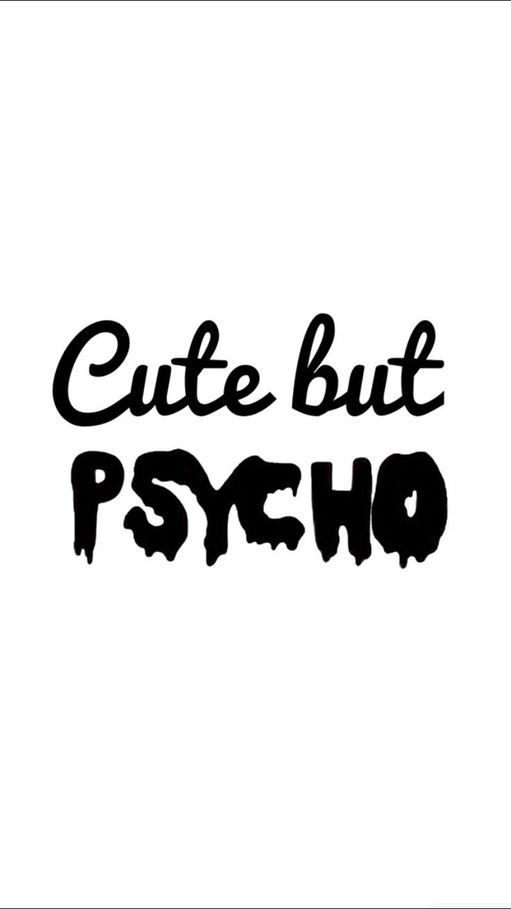 Iphone Wallpapers – Cute but psycho ~ iPhone wallpaper –  – #backgrounds