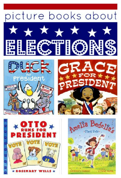 Teach your kids about the presidential election with these books about presidents and elections.