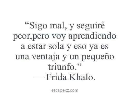 #fridakahlo #frase #espanol