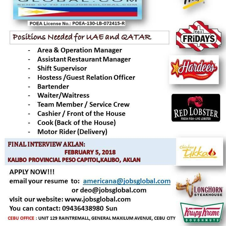 AMERICANA FINAL INTERVIEW AKLAN Bound to UAE and QATAR When: February 8 and 9, 2018 Where: KALIBO PROVINCIAL PESO CAPITOL, KALIBO, AKLAN Please bring your updated resume with2 x 2 picture, passport,long white folder and other supporting documents. Dress Code: Male: White Polo, Black pants and shoes                      Female: White blouse and black skirt and heels WALK IN ARE WELCOME TO APPLY!!! Kindly read details below: Qualifications: - All applicants must be 21-30 yrs. old ONLY (F & B…