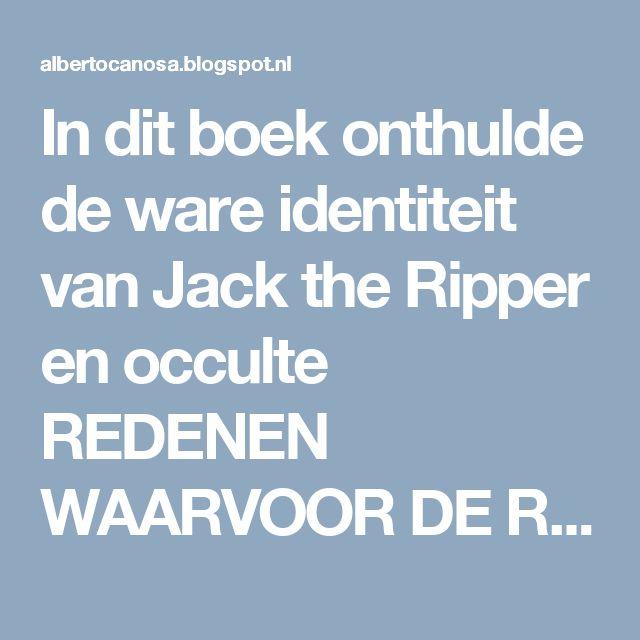 In dit boek onthulde de ware identiteit van Jack the Ripper en occulte REDENEN WAARVOOR DE RIPPER MET JACK QUEEN VICTORIA SAMENWERKING VAN ENGELAND EN BESCHERMING VAN LONDON POLITIE Jack the Ripper Asesino 'PROSTITUEES EN VIJF VOOR RITUELEN DESTRIPO'A Reptielen peerages de koningin van Engeland in de buurt Londenaar Whitechapel 1888 CAVE van Hercules SALOMON tafel en twee ROBOTS ELEKTRONISCHE gebouwd door koning SOLOMON