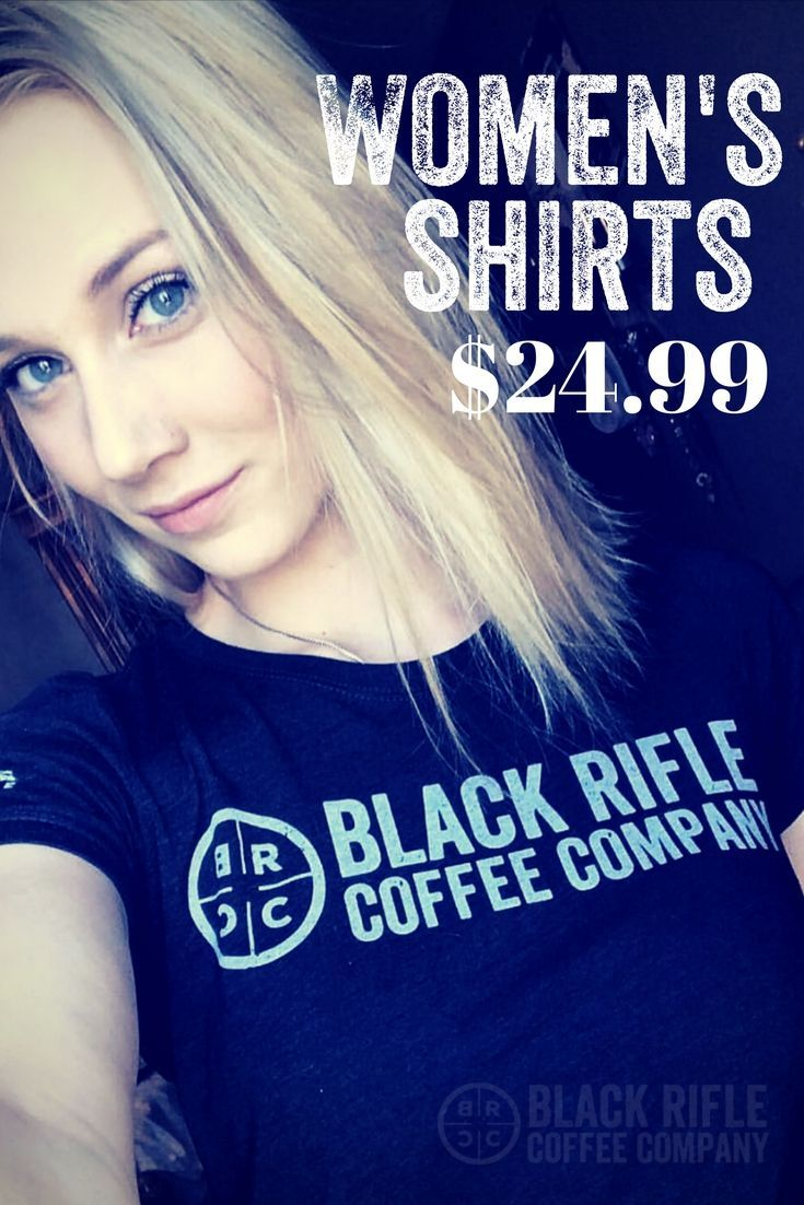 1e8d2af6 BLACK RIFLE COFFEE COMPANY - We have fitted Women's Tees! Grab yours today!  $24.99! #AmericasCoffee #BlackRifleCoffee
