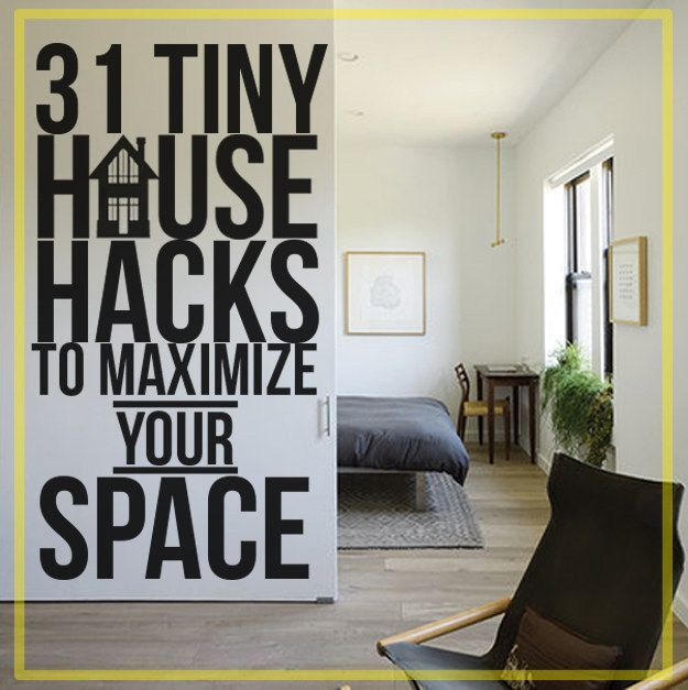 31 tiny house hacks to maximize your space. Great reminder that staying in your budget is #1. Spaces can be rearranged to work.