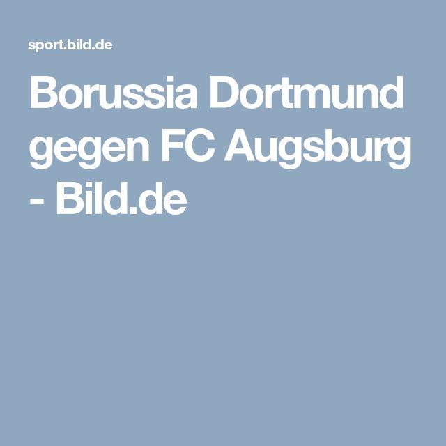 Borussia Dortmund gegen FC Augsburg     -  Bild.de