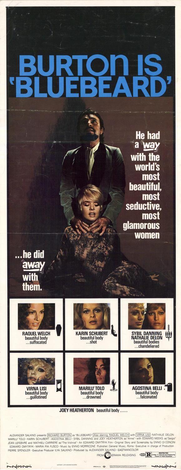 Bluebeard (1972) Stars: Richard Burton, Raquel Welch, Virna Lisi, Sybil Danning, Joey Heatherton ~    Director: Edward Dmytryk