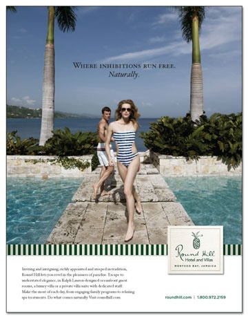 Round Hill Hotel and Villas Branding Campaign - Gold Addy Award Winner 2012