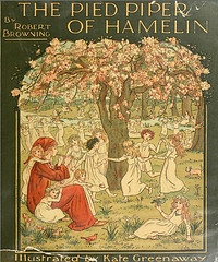 The Pied Piper of Hamelin by Robert Browning, illustrated by Kate Greenaway. First published in 1888