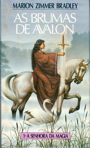 As Brumas de Avalon - Um dos livros da minha vida!!!