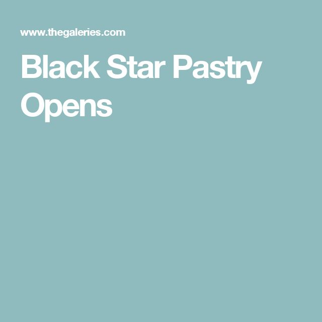 Black Star Pastry Opens