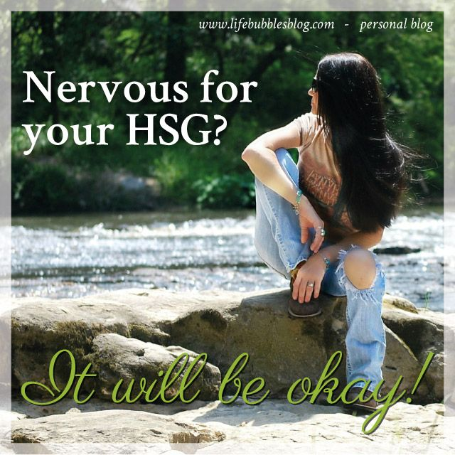 Nervous for your HSG? It will be okay!