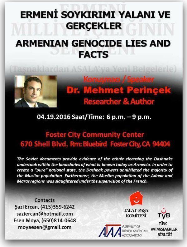 'Ermeni Soykırımı Yalanı ve Gerçekler' 'Armenian Genocide Lies and Facts' Speaker: @MehmetPerincek  San Francisco'da Alp Icoz (@AlpIcoz) | Twitter