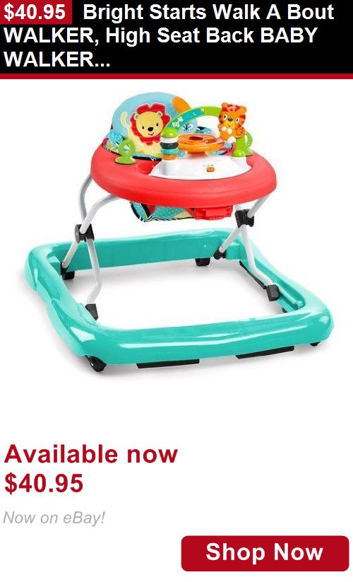 Baby walkers: Bright Starts Walk A Bout Walker, High Seat Back Baby Walker, Roaming Safari BUY IT NOW ONLY: $40.95