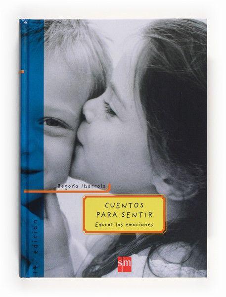 CUENTOS PARA SENTIR: EDUCAR LAS EMOCIONES - Descargar Libro PDF …