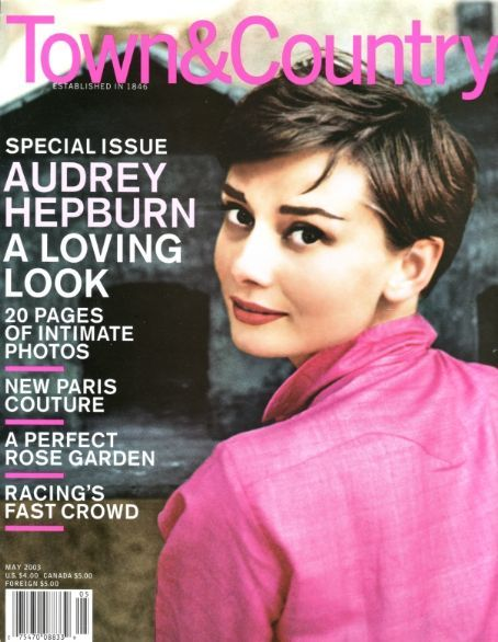 Audrey Hepburn - Town & Country Magazine [United States] (May 2003)