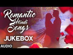 Super 20: ROMANTIC HINDI SONGS 2016 | Best Romantic Bollywood Songs | Audio Jukebox| T-Series - YouTube