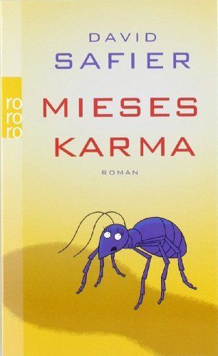 Mieses Karma von David Safier, http://www.amazon.de/dp/3499244551/ref=cm_sw_r_pi_dp_1stFsb1MBF2DB