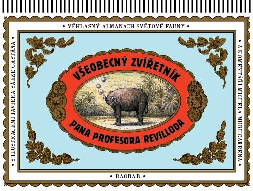 Všeobecný zvířetník doktora Revilloda | české ilustrované knihy pro děti | Baobab Books