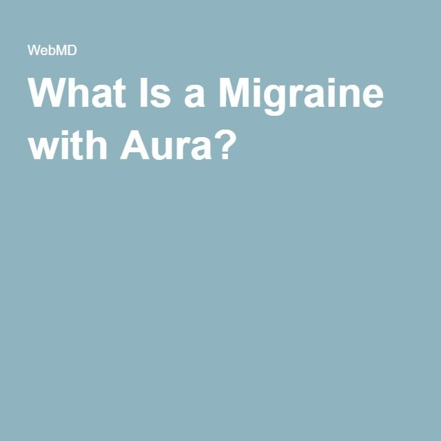 What Is a Migraine with Aura?