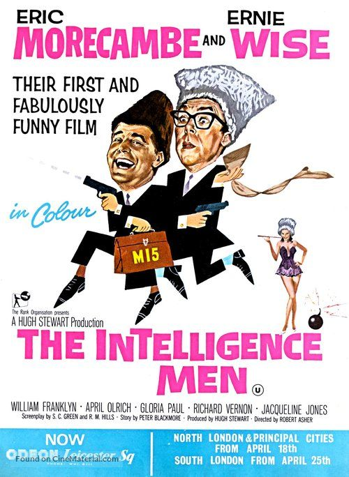 The Intelligence Men (1965) GB Rank Eric Morecambe, Ernie Wise, April Olrich, William Franklyn, Richard Vernon, Terence Alexander, Francis Matthews, David Lodge, Warren Mitchell, Peter Bull, Johnny Briggs, George Pastell. 16/02/18