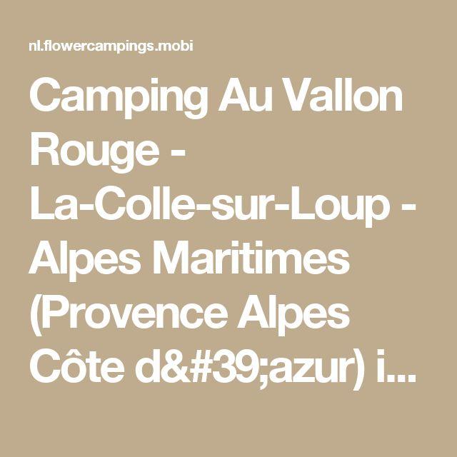 Camping Au Vallon Rouge - La-Colle-sur-Loup - Alpes Maritimes (Provence Alpes Côte d'azur) in Frankrijk