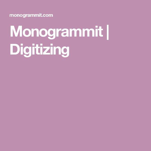 Monogrammit | Digitizing
