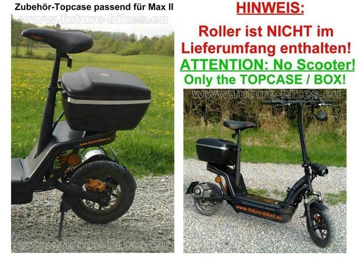 http://www.ebay.de/itm/TOPCASE-14-Liter-Zubehor-passend-fur-Tante-Paula-E-Scooter-Max-II-1-000W-Motor-/351235207914?hash=item51c73ff2ea:g:HFIAAOSwaNBUcu6~
