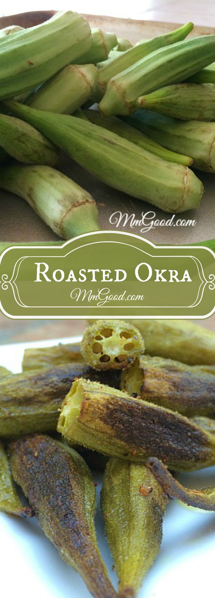 Okra does not need to be fried to taste delicious!  Bring out the sweetness of this vegetable by roasting it and surprise your family with a new vegetable that is healthy in fiber, this is a great, easy recipe for anyone to try   www.MmGood.com
