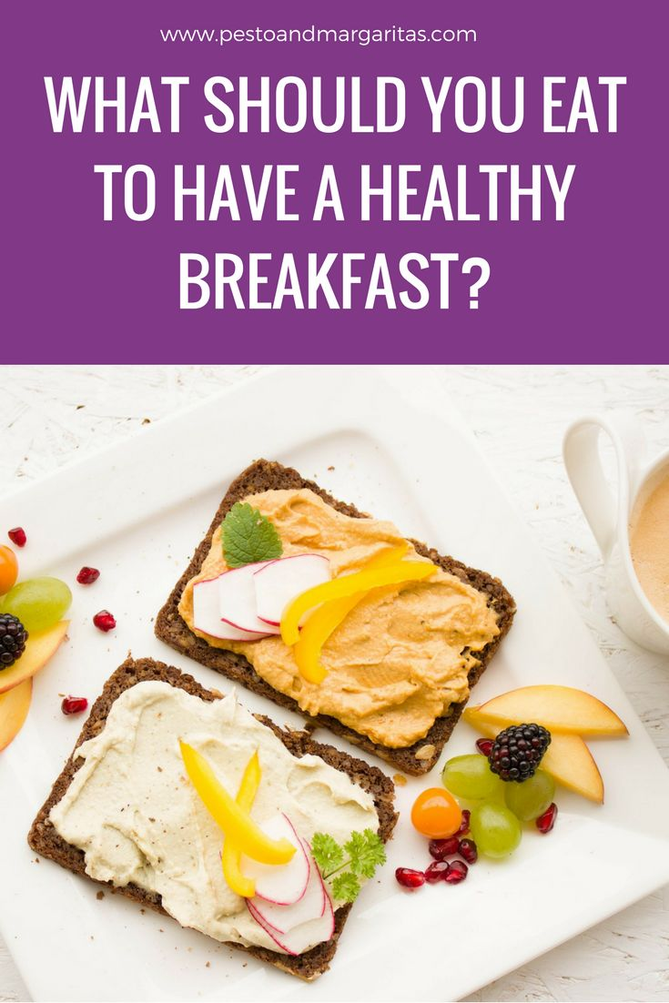 What Should You Eat to Have a Healthy Breakfast? Getting breakfast is important but so is getting the right foods into the meal.  Here's a look at some of the must-have breakfast foods and why they are so good for you.