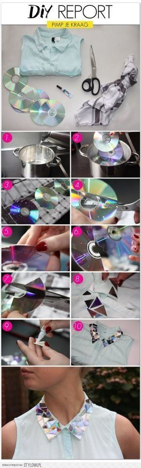DIY shirt! Put CDs in hot water for five minutes, cut them, and glue them!