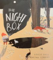 The Night Box Louise Greig and Ashling Lindsay Egmont Publishing With his own special key, young Max is custodian of the night and having watched the sleepy day departing and bid his mother goodnig…