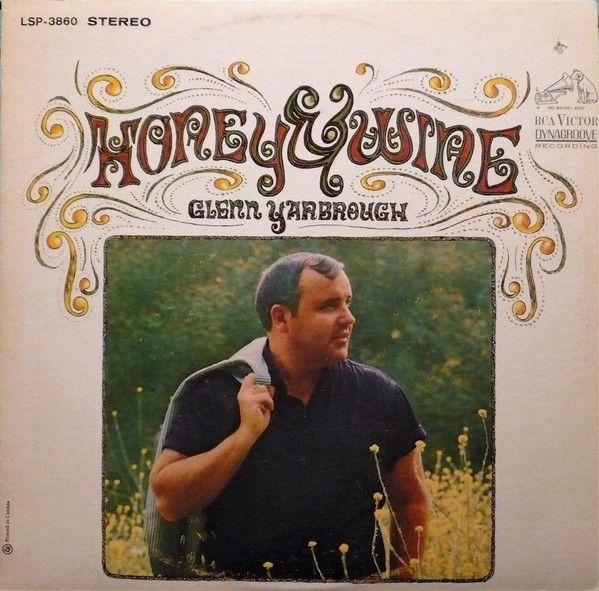 Glenn Yarbrough - Honey And Wine (Vinyl, LP, Album) at Discogs 1967