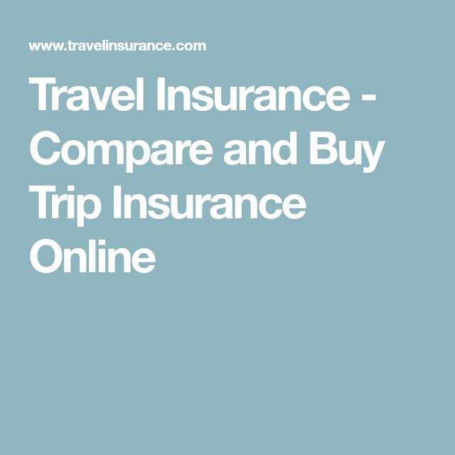 Travel Insurance - Compare and Buy Trip Insurance Online