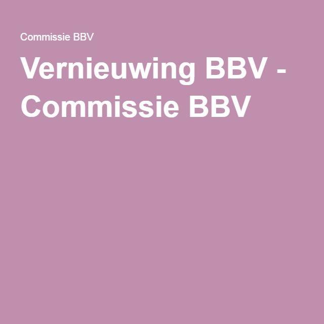 Vernieuwing BBV - Commissie BBV