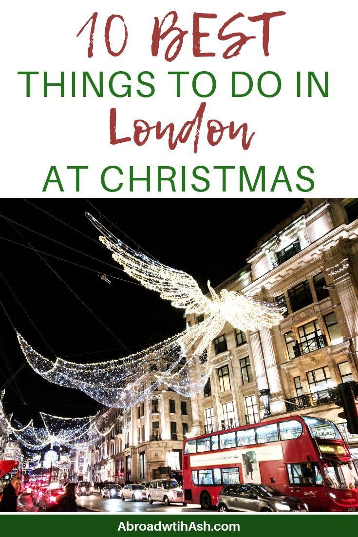 December In London 2019 London In December Things To Do In