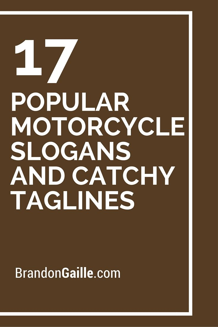 list of 17 popular motorcycle slogans and catchy taglines