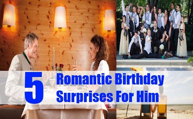 Romantic Birthday Surprises For Him