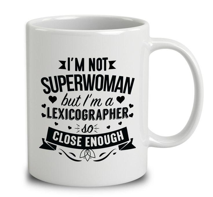 I'm Not Superwoman But I'm A Lexicographer