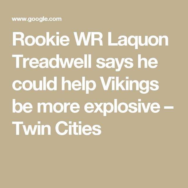 Rookie WR Laquon Treadwell says he could help Vikings be more explosive – Twin Cities
