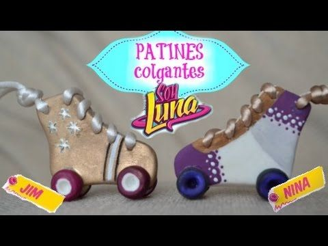 DIY- SOY LUNA- PATINES NINA-JIM /COLGANTES - YouTube