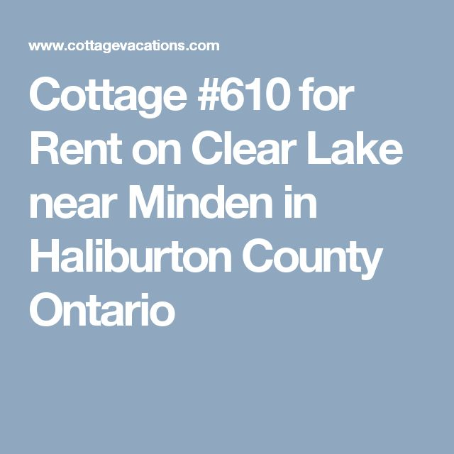 Cottage #610 for Rent on Clear Lake near Minden in Haliburton County Ontario