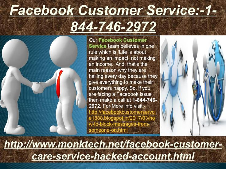 "Is Facebook Customer Service:-1-844-746-2972 really fruitful? ""Yes, our Facebook Customer Service team is really one stop solution for the Facebook users who are encountering Facebook issues. Just, dial 1-844-746-2972 to get the following solutions:- • Want to adjust default language of Facebook. • Don't you know the meaning of poke? Aren't you able to upload pictures on Facebook? More explore, visit here:- http://www.monktech.net/facebook-customer-care-service-hacked-account.html or…"