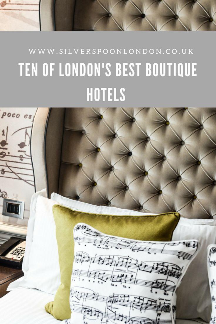 Top Ten London Boutique Hotels - SilverSpoon London