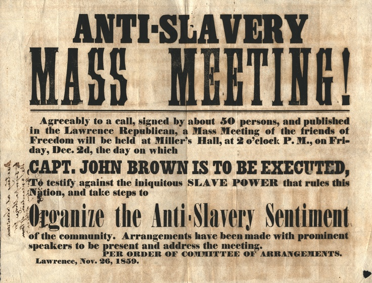 Held on the day of John Brown's execution, this Anti-Slavery Mass Meeting sought to organize the community in Lawrence, Kansas against slavery. John Brown became a martyr to the abolitionist cause following his unsuccessful raid and eventual execution what is now West Virginia. Executive Papers of Governor Henry A. Wise, LVA.